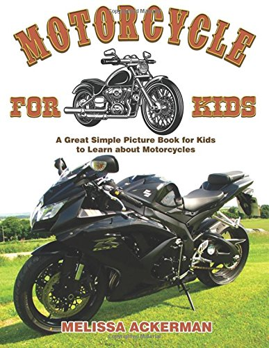 motorcycles-for-kids-a-children-s-picture-book-about-motorcycles-a-great-simple-picture-book-for-kids-to-learn-about-different-types-of-motorcycles