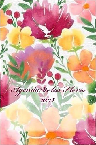 Agenda de las Flores 2018 (Spanish Edition): Tinta de Nuez ...