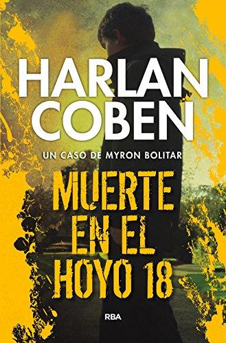 Muerte en el hoyo 18 (Myron Bolitar) (Spanish Edition) (Jersey Road Rockies)