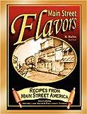 Main Street Flavors, K. Hahn, 1432717324