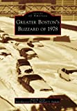 Greater Boston's Blizzard Of 1978, Alan R. Earls, 0738555193