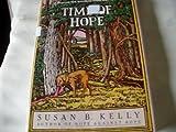Time of Hope, Susan B. Kelly, 0684194236