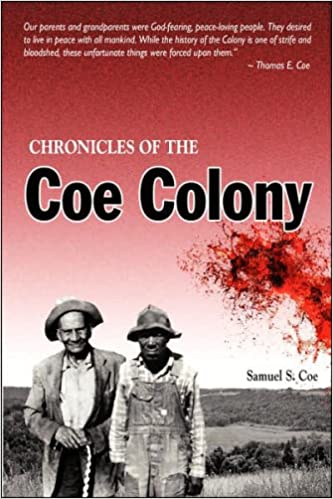 Chronicles of the Coe Colony