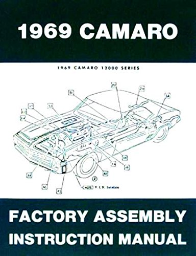 - COMPLETE & UNABRIDGED 1969 CHEVROLET CAMARO FACTORY ASSEMBLY INSTRUCTION MANUAL Covers Standard Camaro, Coupe, Z/28, Rally Sport, RS, Super Sport, SS, LT, Convertible. CHEVY 69