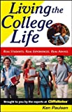 Living the College Life: Real Students, Real Experiences, Real Advice (Cliffs Notes S) by Kenneth J Paulsen (2005-03-25)