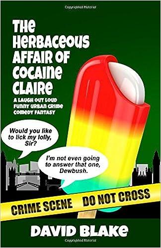 The Herbaceous Affair of Cocaine Claire: The 4th Case for Inspector Capstan: Volume 4: Amazon.es: David Blake: Libros en idiomas extranjeros