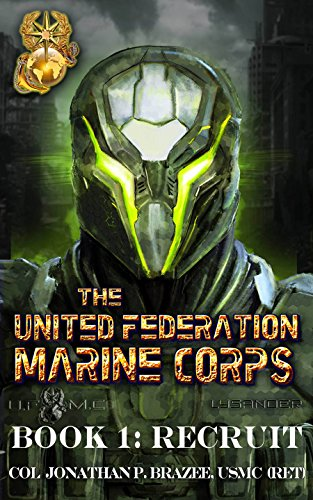 (Recruit (The United Federation Marine Corps Book 1))
