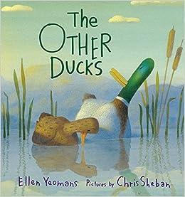 Ellen Yeomans - The Other Ducks