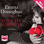 Touchy Subjects | Emma Donoghue
