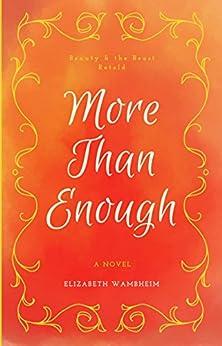 More Than Enough (English Edition) por [Wambheim, Elizabeth]