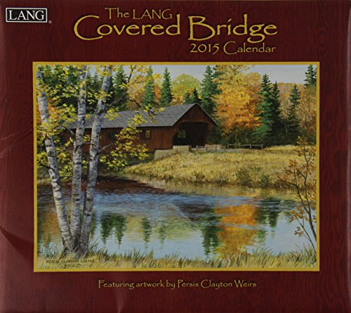 Lang January to December, 13.375 x 24 Inches, Perfect Timing Covered Bridge 2015 Wall Calendar Persis Clayton Weir (1001799)