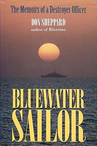 (Blue Water Sailor: The Story of a Destroyer Officer by Don Sheppard (31-Mar-1996) Hardcover )