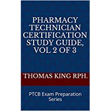 Pharmacy Technician Certification Study Guide 2017, Vol 2 of 3: PTCB Exam Preparation Series
