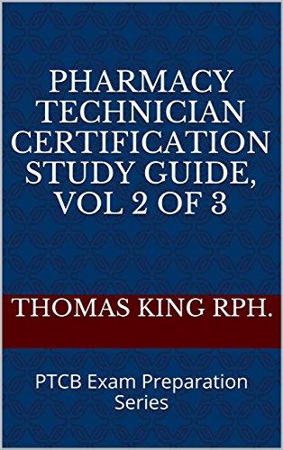 Pharmacy Technician Certification Study Guide 2019, Vol 2 of 3: PTCB Exam Preparation Series