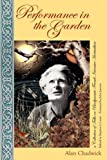 Performance in the Garden, Alan Chadwick, 0981575706