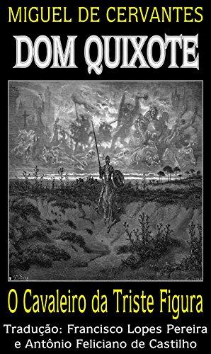 Dom Quixote: O Cavaleiro da Triste Figura (Dom Quixote de la Mancha Livro 1)