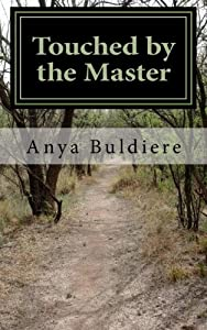 Paperback Touched by the Master : A Story of Devotion Book