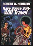 Have Space Suit - Will Travel, Robert A. Heinlein, 0606004793