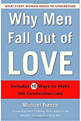 Why Men Fall Out of Love: What Every Woman Needs to Understand Paperback