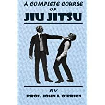 A Complete Course Of Jiu Jitsu