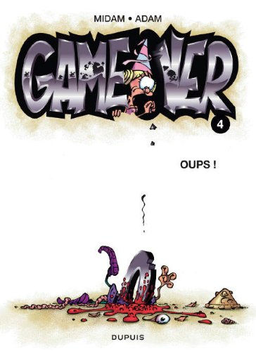 Game over n° 04<br /> Oups !