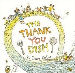 The Thank You Dish Trace Balla Author 9781743369463 Amazoncom