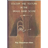 Colour and Texture in the Brass Band Score
