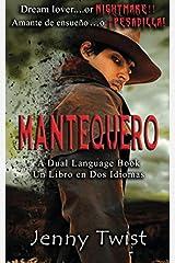 Mantequero: A Dual Language Book. Un Libro en Dos Idiomas (Spanish Edition) Paperback