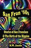 San Fran '60s, M. W. Jacobs, 1453758666