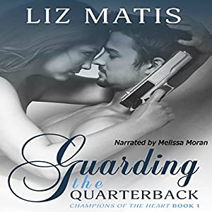 Guarding the Quarterback Audiobook