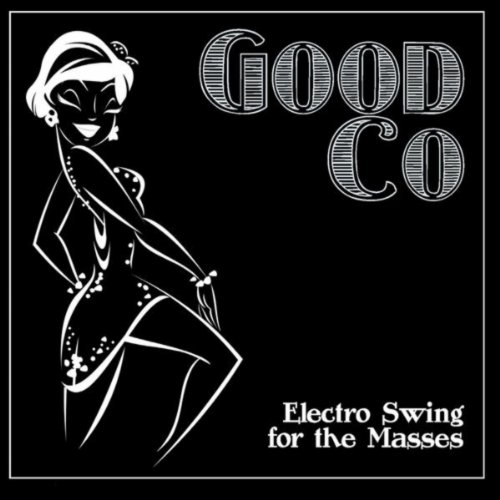Electro Swing for the Masses