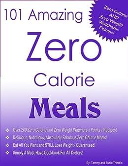 101 Amazing Zero Calorie Meals by [Trimble, Tammy, Trimble, Susie]