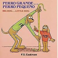 Perro pequeño / Big Dog... Little Dog (