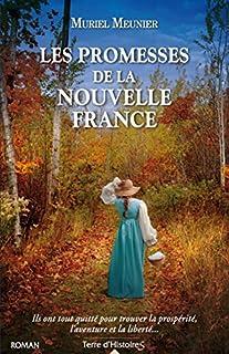 Les promesses de la Nouvelle-France, Meunier, Muriel