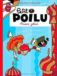 Petit Poilu - tome 10 - Amouuur glacé