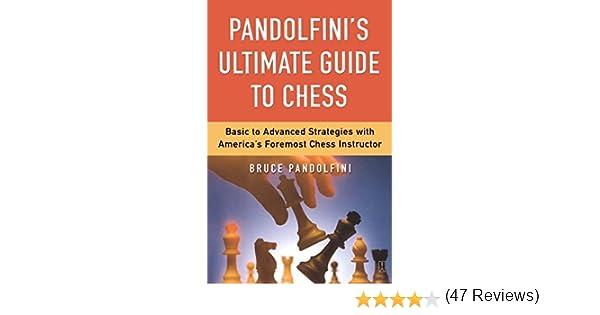 Pandolfinis ultimate guide to chess kindle edition by bruce pandolfinis ultimate guide to chess kindle edition by bruce pandolfini humor entertainment kindle ebooks amazon fandeluxe PDF
