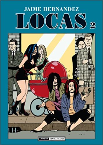locas in love love and rockets graphic novels