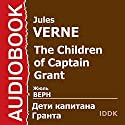 The Children of Captain Grant [Russian Edition] Audiobook by Jules Verne Narrated by Maksim Suslov