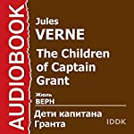 The Children of Captain Grant [Russian Edition] | Jules Verne