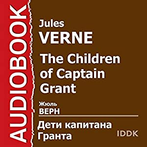 The Children of Captain Grant [Russian Edition] Audiobook