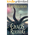 Chaos Reigning: The Five Kingdoms Book 10