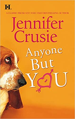 Anyone But You (Hqn Romance): Crusie, Jennifer: 9780373771387: Amazon.com:  Books