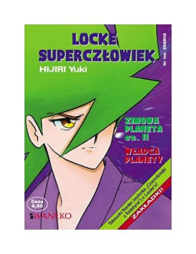 Locke Superczłowiek Zimowa planeta cz. 2 - Hijiri Yuki [KSIĄŻKA] Hijiri Yuki