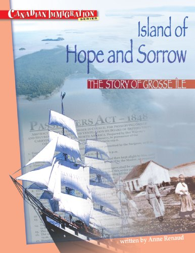 Island of Hope and Sorrow: The Story of Grosse Ile (Canadian - Aries Canada