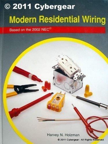 Modern Residential Wiring by Harvey N. Holzman ()