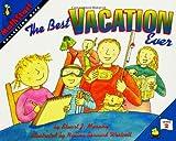 The Best Vacation Ever, Stuart J. Murphy, 0064467066