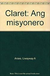 Claret: Ang misyonero