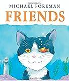 Friends, Michael Foreman, 1467703176