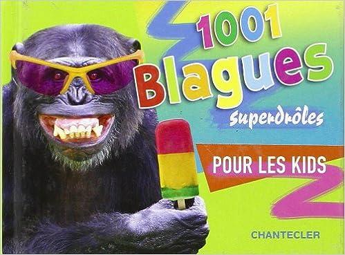 Livres 1001 blagues superdroles pour les kids pdf ebook