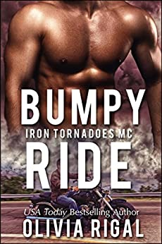 Bumpy Ride (Iron Tornadoes MC Romance Book 7) by [Rigal, Olivia]